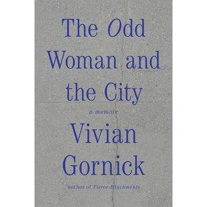 Vivian Gornick The Odd Woman and the City