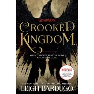 Leigh Bardugo Crooked Kingdom (Six of Crows Book 2)