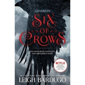 Leigh Bardugo Six of Crows : Book 1