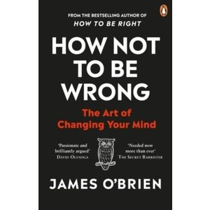How Not To Be Wrong : The Art of Changing Your Mind