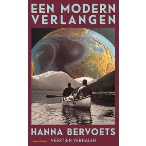 Hanna Bervoets Een modern verlangen