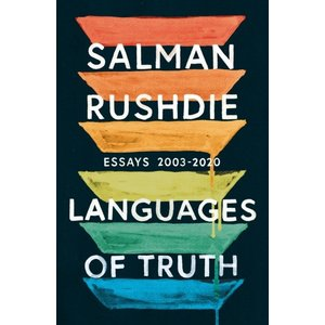 Salman Rushdie Languages of Truth