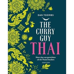Dan Toombs The Curry Guy Thai: meer dan 100 gerechten uit de Thaise keuken