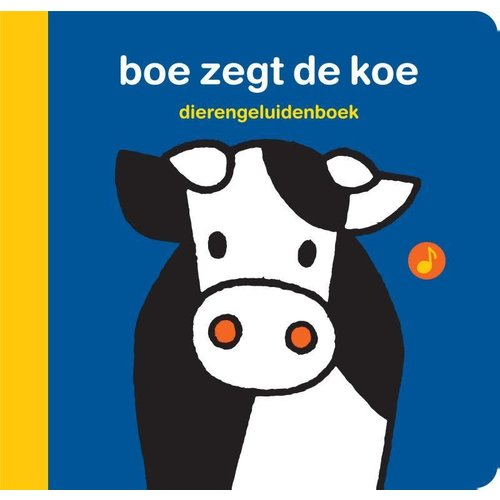 Dick Bruna Boe zegt de koe