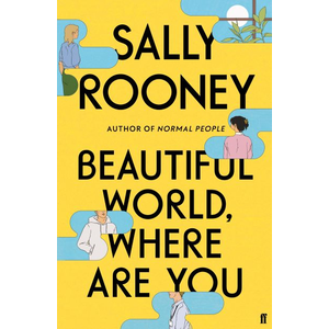 Sally Rooney Beautiful World, Where Are You? Exclusive Indie Bookstore Hardback