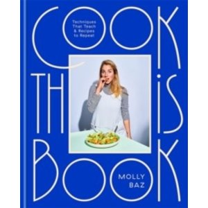 Cook This Book : Techniques That Teach and Recipes to Repeat