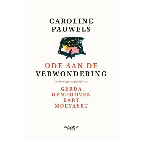 Caroline Pauwels Ode aan de verwondering: nieuwe editie