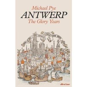 Antwerp: The Glory Years
