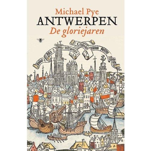 Antwerpen: De gloriejaren
