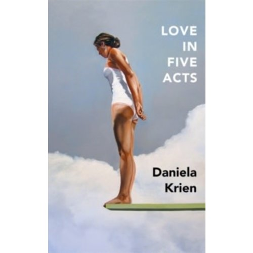 Daniela Krien Love in Five Acts