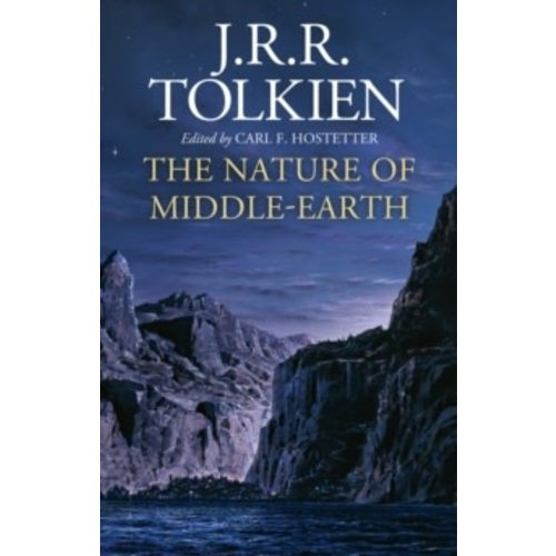 J.R.R. Tolkien The Nature of Middle-earth