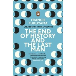 Francis Fukuyama The End of History and the Last Man