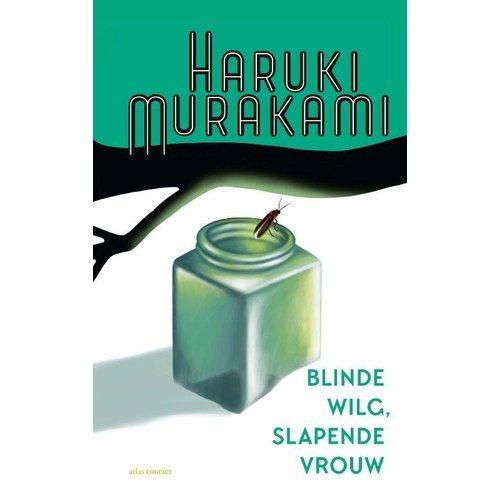 Haruki Murakami Blinde wilg, slapende vrouw