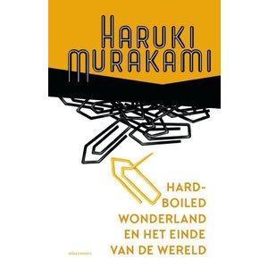 Haruki Murakami Hard-boiled wonderland en het einde van de wereld