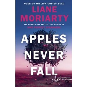 Liane Moriarty Apples Never Fall