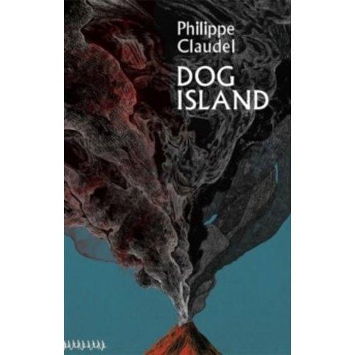 Philippe Claudel Dog Island