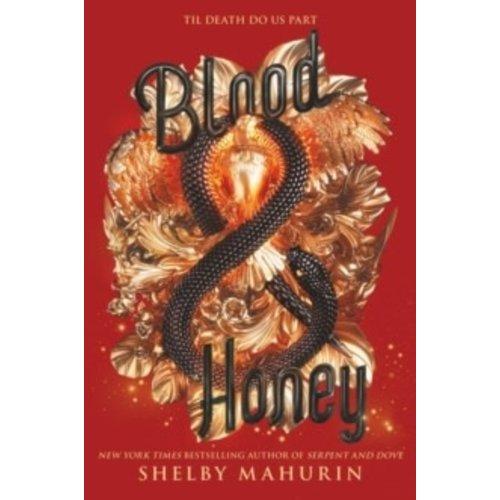 Blood & Honey: Book 2