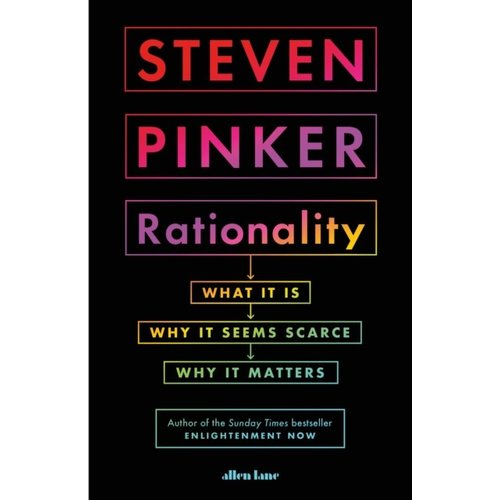 Steven Pinker Rationality