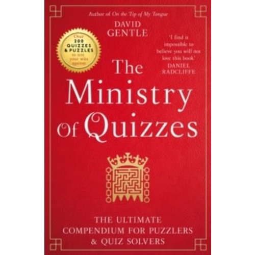 The Ministry of Quizzes: The Ultimate Compendium for Puzzlers and Quiz-solvers
