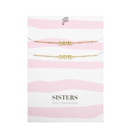 Bracelets Sisters don't need words
