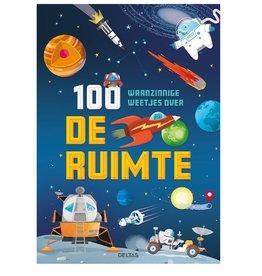 Deltas 100 waanzinnige weetjes over de ruimte