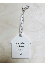 Sent and Meant Hanger Huisje  - Love - Porselein - 9 x 6,5 cm