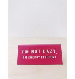 CGB Giftware Bureau Naambordje | I'm not lazy