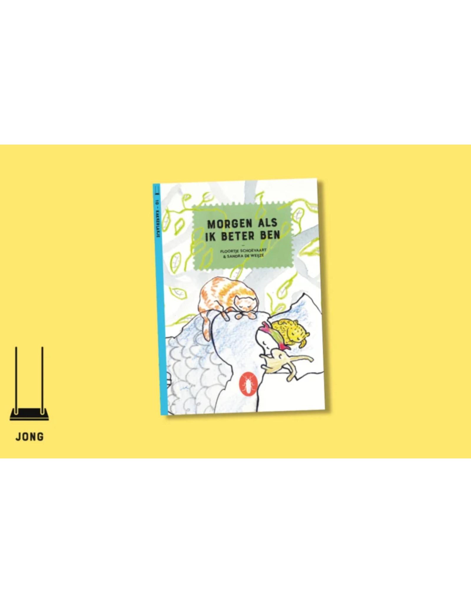 Kakkerlakje Kakkerlakjes - Morgen als ik beter ben - Thema : Beterschap - Boekje + envelop