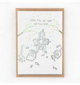 Studio Flash Wenskaart - Have fun in your retirement  - Letterpress Kaart + Envelop - 11,5 x 16,5 - Blanco