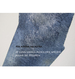 Lies Van Acker Wenskaart - Per Aspera Ad Astra  - Postkaart + envelop