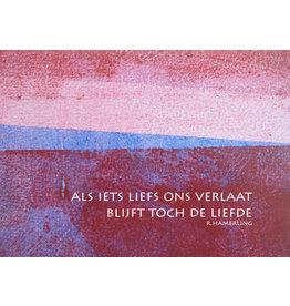 Lies Van Acker Wenskaart - Als iets liefs ons verlaat - Postkaart + envelop