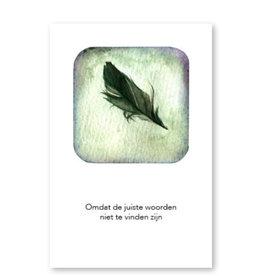 Onar Wenskaart - Pluim, omdat de juiste woorden niet te vinden zijn  - Postkaart en Enveloppe - A6