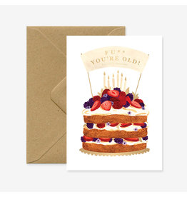 ATWS Wenskaart - Fuck You're Old - Dubbele kaart + Envelop - 11,5 x 16,5 - Blanco