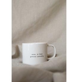 Ikpakjein Koffiemok - Mam, je bent gewoon geweldig