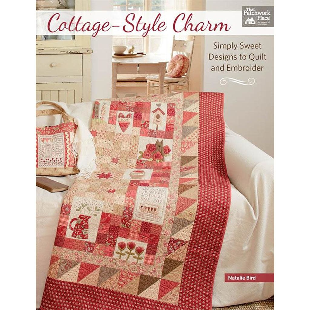 That Patchwork Place Cottage-Style Charm by Natalie Bird