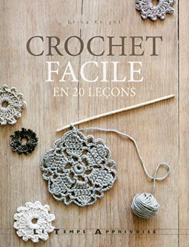 Crochet Facile En 20 Leçons