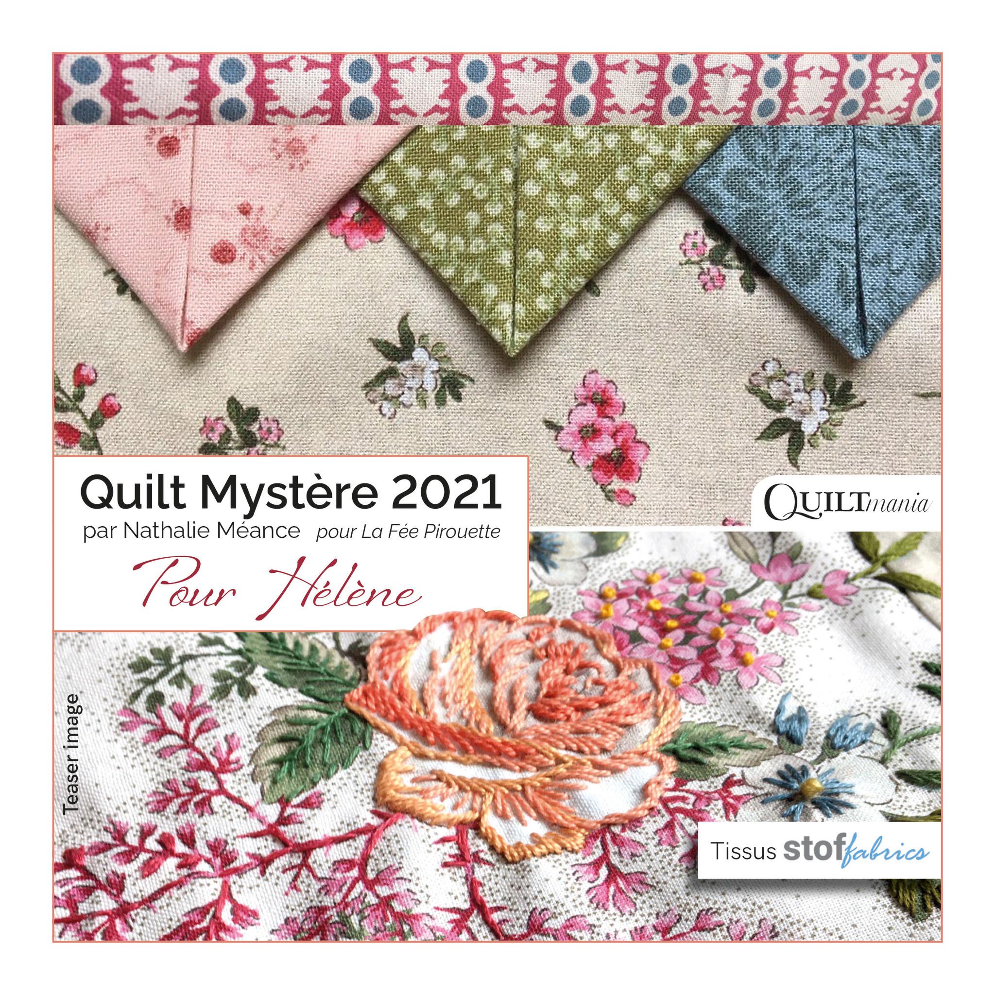 QUILTMANIA MYSTERY 2021 'POUR HÉLÈNE'  - Voorinschrijving