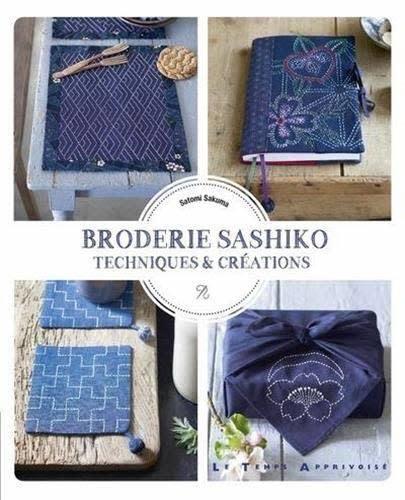 BRODERIE SASHIKO - TECHNIQUES & CREATIONS