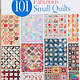 Martingale 101 Fabulous Small Quilts