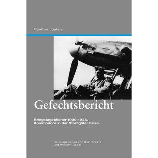 Edition Neunundzwanzigsechs Gefechtsbericht - Günther Josten (Braatz/Göbel)