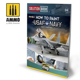 AMMO AMMO - How To Paint USAF Navy Grey Fighters Solution Book (Multilingual)