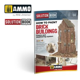 AMMO AMMO - How to Paint Brick Buildings. Colors & Weathering System Solution Book (Multilingual)
