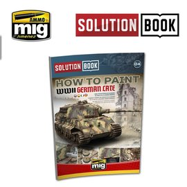 """AMMO by MIG AMMO - Solution Book """"How to Paint WWII German late"""""""