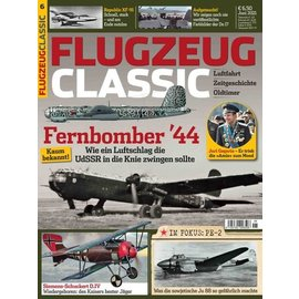 Flugzeug Classic Flugzeug Classic - Ausgabe 06/21