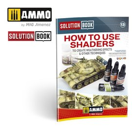 """AMMO by MIG AMMO - Solution Book """"How To Use Shaders"""""""