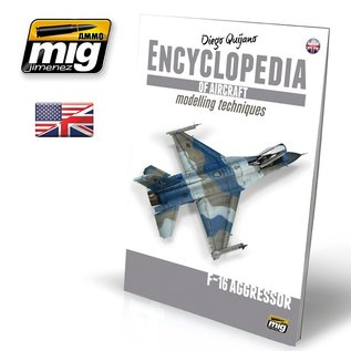 """AMMO by MIG Encyclopedia of Aircraft Modelling Techniques - Vol. 6 """"F-16 Aggressor"""""""