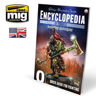 AMMO by MIG Encyclopedia of Figures Modeling Techniques - Vol. 0 Quick Guide for Painting