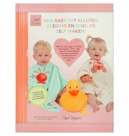 Boek naaien: Van baby tot kleuter: kleding en spullen zelf maken
