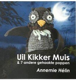 Boek haken: Uil, kikker, muis en 7 andere gehaakte poppen