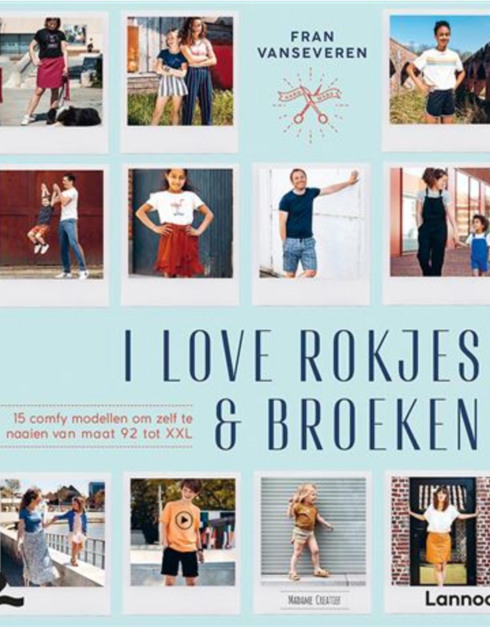 I Love Rokjes & Broeken
